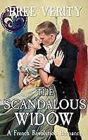 The Scandalous Widow (The French Revolution Romances)