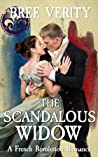 The Scandalous Widow (The French Revolution Romances)