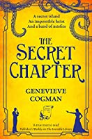 The Secret Chapter (The Invisible Library #6)