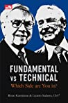 Fundamental vs Technical: Which Side Are You In?