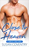 Close to Heaven (Sawyer's Ridge, #1)