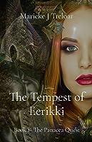 The Tempest of Eerikki: Book 1- The Panacea Quest