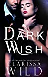 Dark Wish by Clarissa Wild