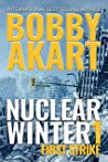 First Strike (Nuclear Winter #1)