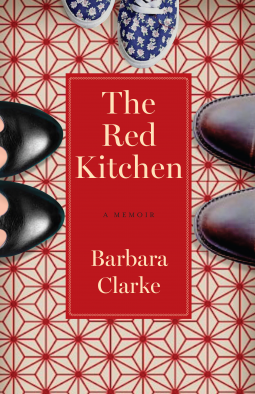 The Red Kitchen (A Memoir)