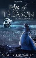 Sea of Treason (Pirate's Bluff)