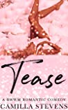 Tease: A BWWM Romantic Comedy