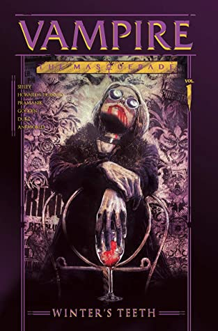Vampire: WInter's Teeth Vol. 1