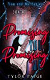 Promising You, Promising Me (You and Me #2)