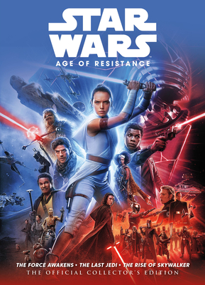 Star Wars: The Age Of Resistance The Official Collector's Edition