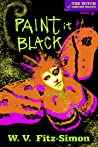 Paint It Black (The Witch of Cheyne Heath Book 4)