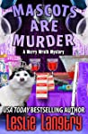 Mascots Are Murder (Merry Wrath Mysteries, #18)