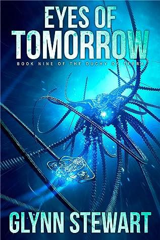 Eyes of Tomorrow (Shadow of Terra, #3)