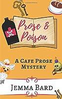 Prose and Poison: A Cafe Prose Mystery (Cafe Prose Mystery Series)