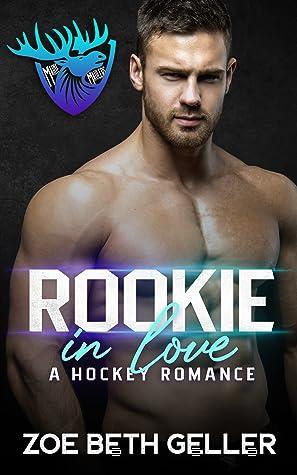 Rookie in Love (Maine Maulers Hockey, #1)