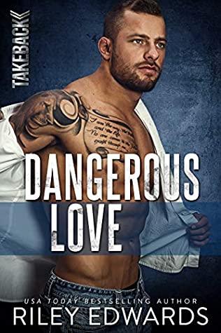 Dangerous Love (Takeback #1)