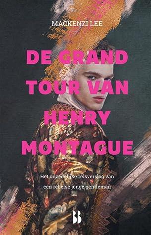 Recensie: De Grand Tour van Henry Montague van Mackenzi Lee