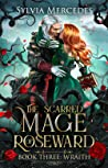 Wraith (The Scarred Mage of Roseward, #3)