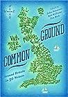 Common Ground: Around Britain in 30 Writers