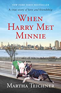 When Harry Met Minnie: A True Story of Love and Friendship