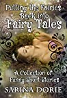 Putting the Fairies Back into Fairy Tales