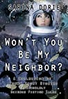 Won't You Be My neighbor? Otherworldly Science Fiction Tales (A Collection of Funny Short Stories, # 8)