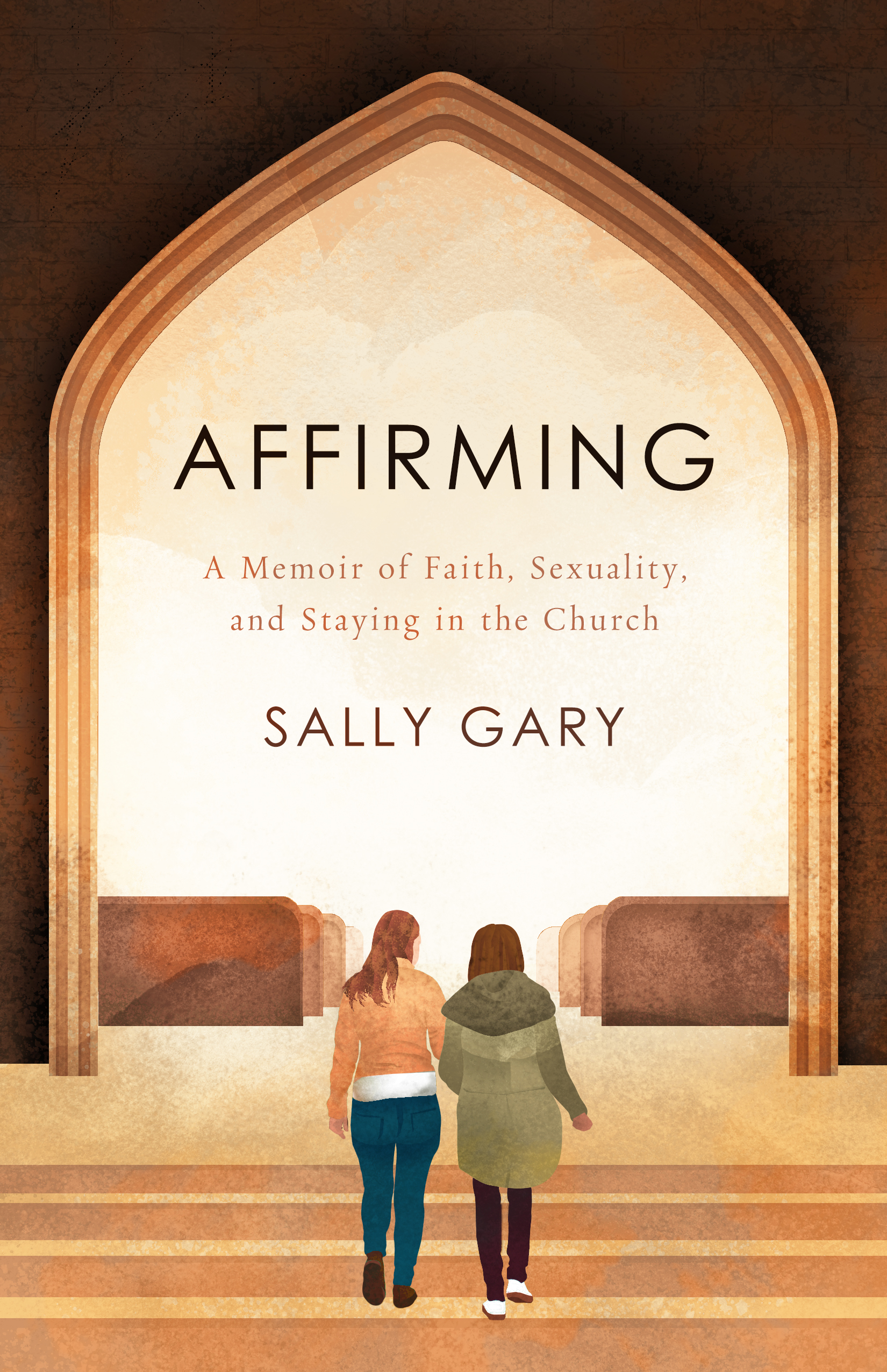 Affirming: A Memoir of Faith, Sexuality, and Staying in the Church