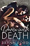 Dance with Death (The Four Families, #2)