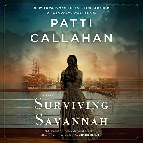 Surviving Savannah Patti Callahan, Brittany Pressley, Catherine Taber