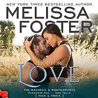 Hot for Love (Bradens & Montgomerys: Pleasant Hill - Oak Falls #7)