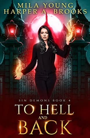 To Hell and Back (Sin Demons #4)