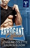 Arrogant Officer