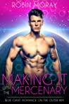 Making It With the Mercenary: Blue Giant: Romance on the Outer Rim