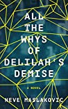 All The Whys Of Delilah's Demise