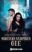 Sorciers, Vampires et Cie (September Jones t. 2)