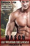 Mason (Lost Mountain Fire & Rescue Book 5)