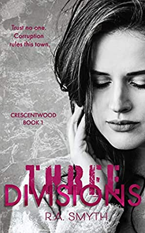 Three Divisions (Crescentwood #1)