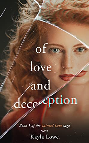 Of Love and Deception by Kayla Lowe
