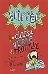 Flippée, Tome 03 : Classe verte de trouille