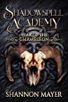 Year of the Chameleon 2 (Shadowspell Academy, #5)