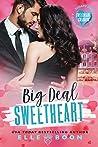 Big Deal Sweetheart