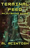 Terminal Feed: An Outbound short story