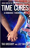 Time Cures (The Time Adventures, #4)