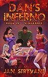 Vengeance (Dan's Inferno, #4)