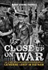 Close-Up on War: The Story of Pioneering Photojournalist Catherine Leroy in Vietnam