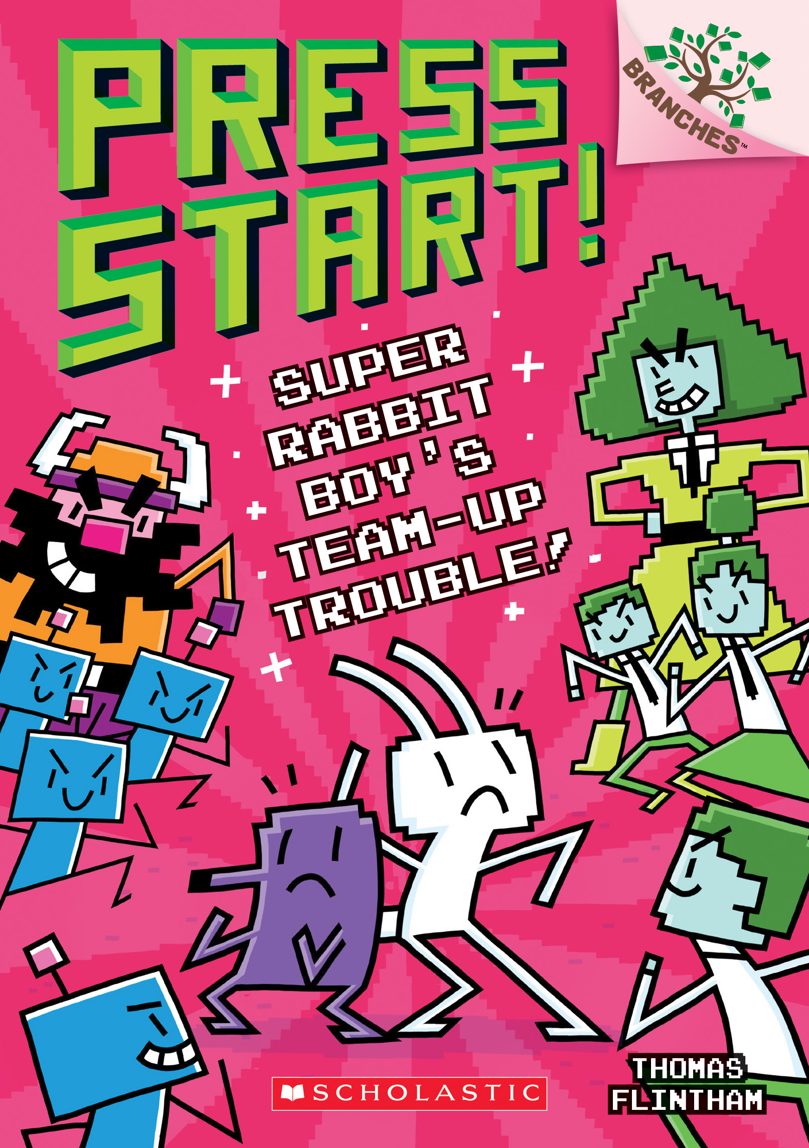 Super Rabbit Boy's Team-Up Trouble!: A Branches Book