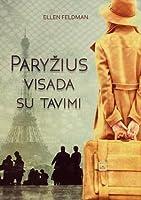 Paryžius visada su tavimi