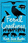 Feral Creatures (Hollow Kingdom, #2)