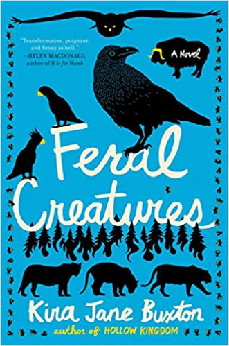Feral Creatures (Hollow Kingdom, #2)
