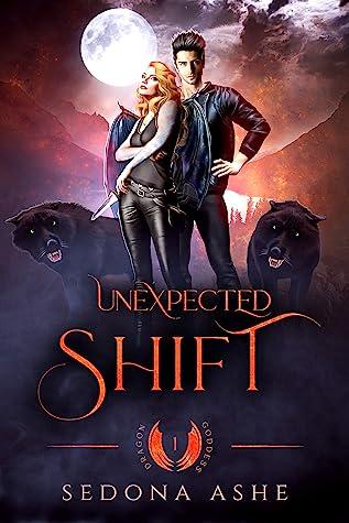 Unexpected Shift (Dragon Goddess, #1)